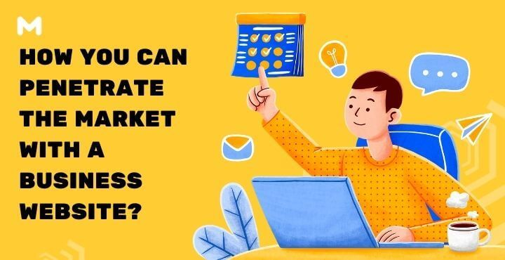 How You Can Penetrate The Market With A Business Website