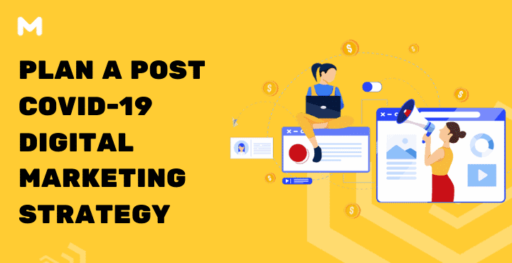 Plan your Post COVID-19 Digital Marketing Strategy