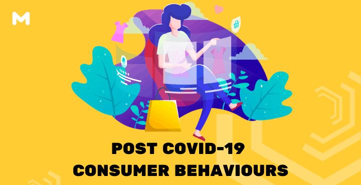 Post COVID-19 Consumer Behaviours