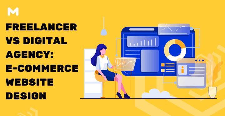 Freelancer VS Digital Agency E-Commerce Website Design