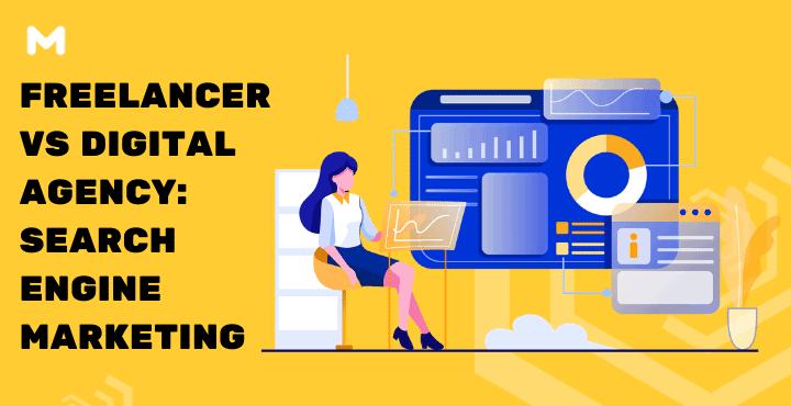 Freelancer VS Digital Agency Search Engine Marketing