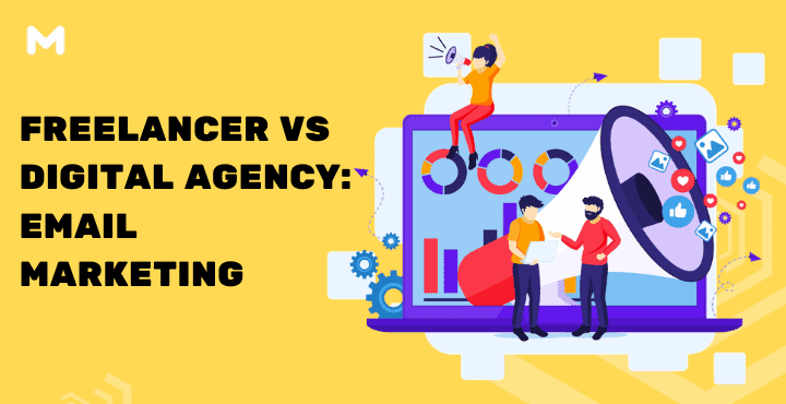 Freelancer VS Digital Agency Email Marketing