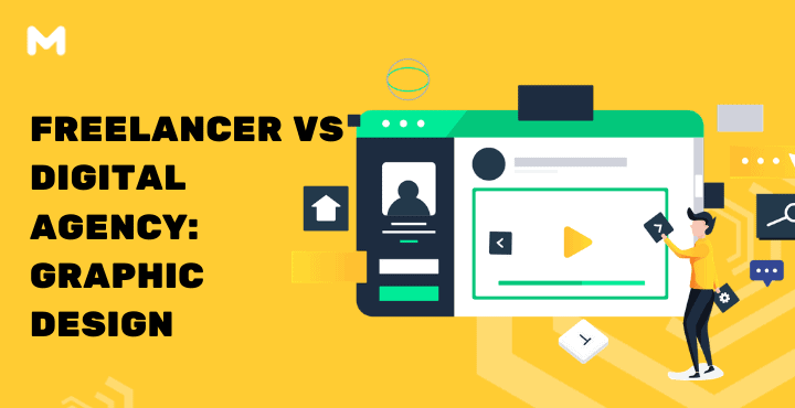 Freelancer VS Digital Agency Graphic Design