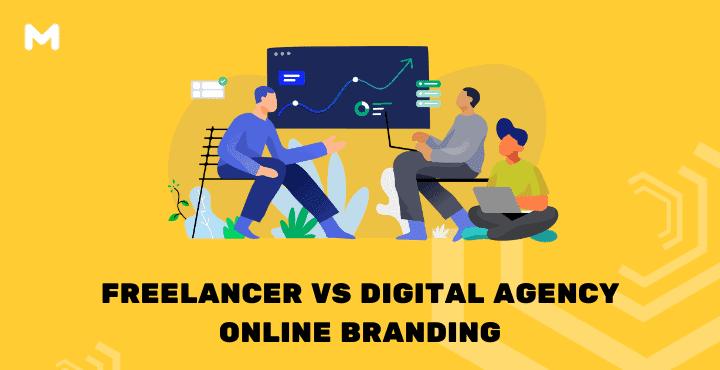Freelancer VS Digital Agency Online Branding