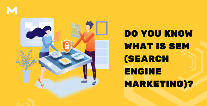 Do You Know What is SEM (Search Engine Marketing)_