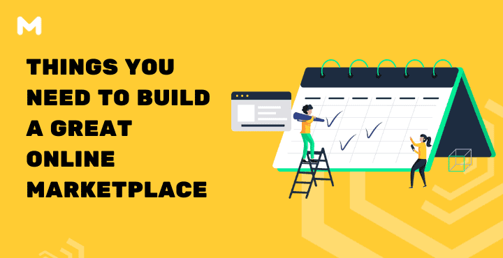 Things You Need To Build a Great Online Marketplace