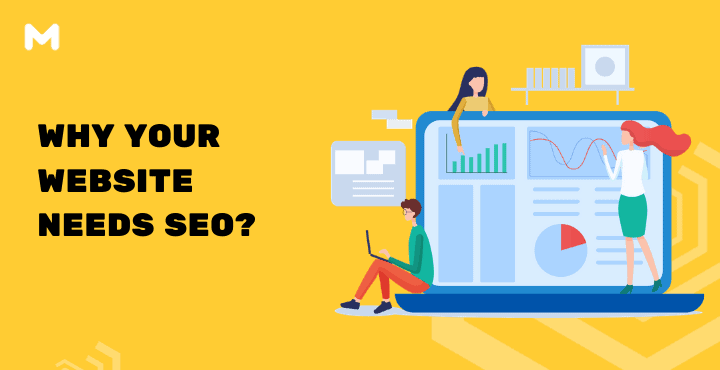 Why Your Website Needs SEO