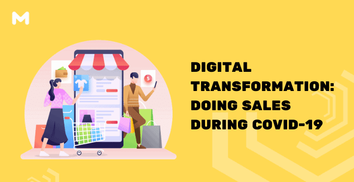 Digital Transformation: Doing Sales During COVID-19