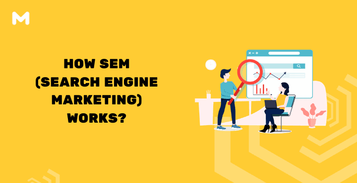 How SEM (Search Engine Marketing) Works_