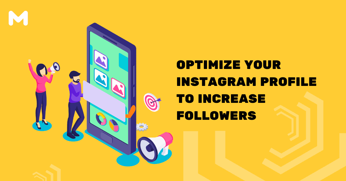 Optimize Your Instagram Profile to Increase Followers