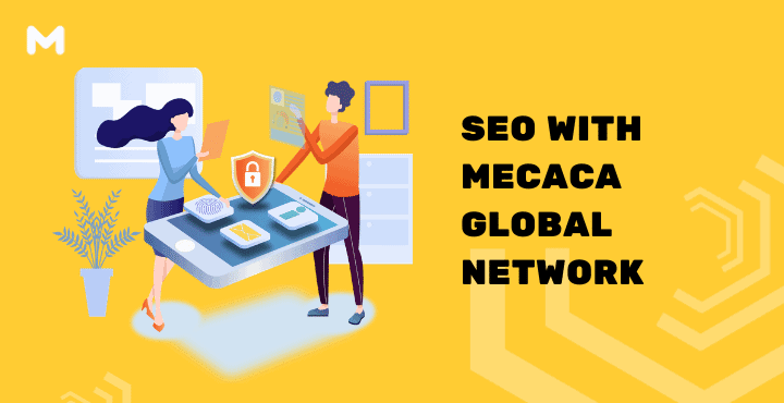 SEO with MECACA Global Network