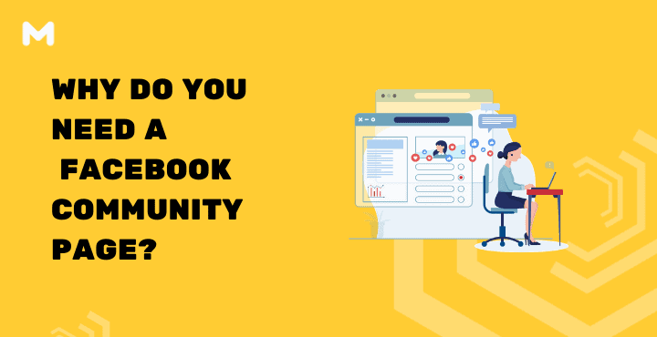 Why Do You Need a Facebook Community Page_