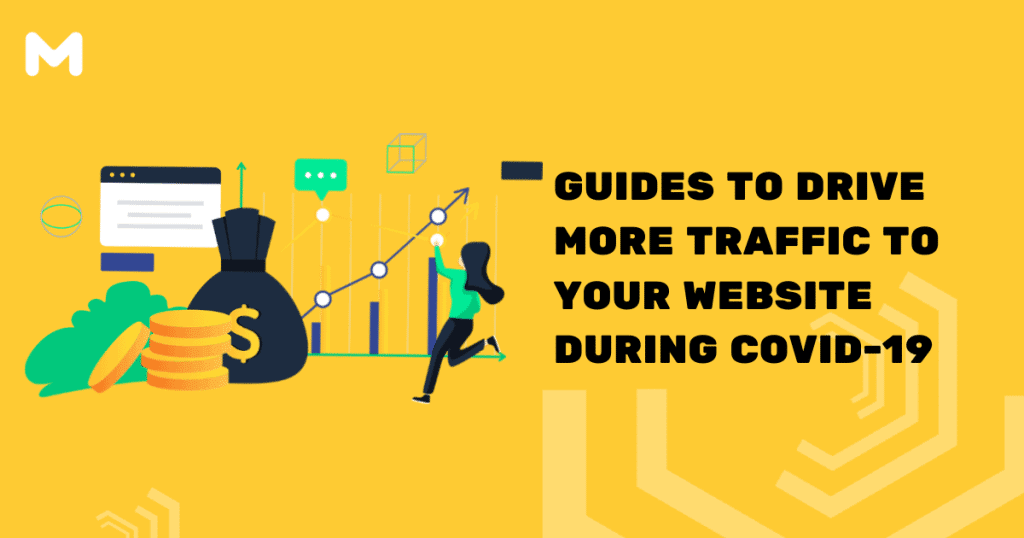 Guides to Drive More Traffic to Your Website During Covid-19