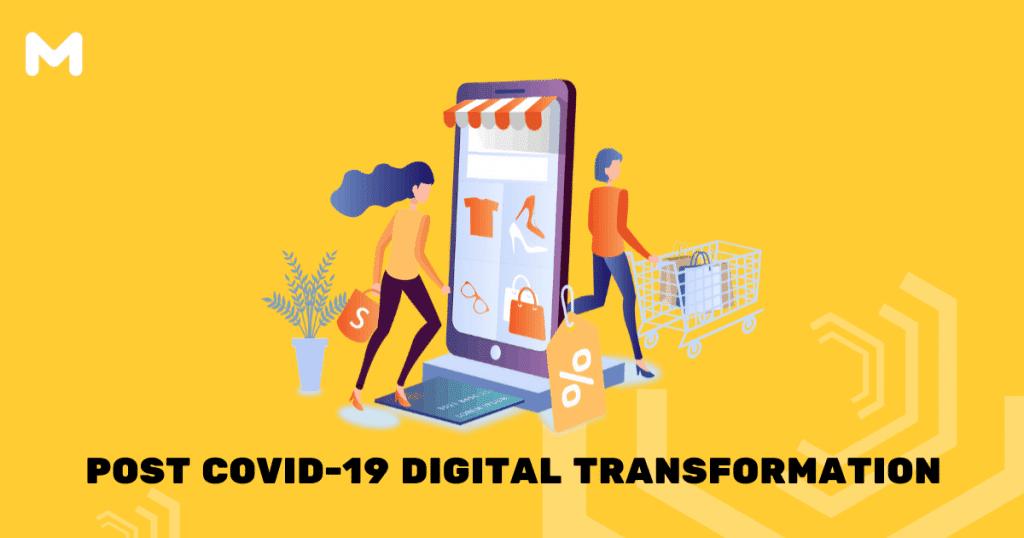 Post COVID-19 Digital Transformation