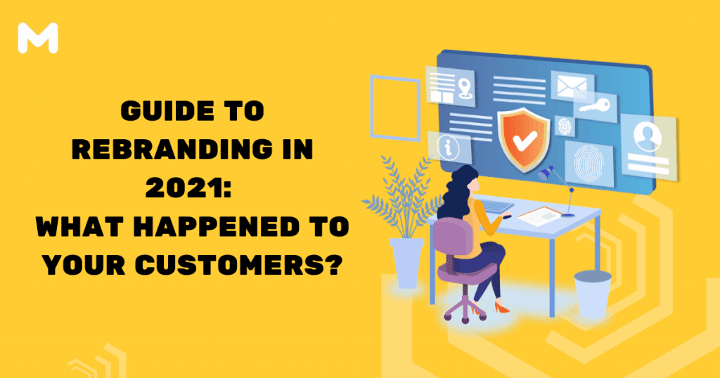 Guide to Rebranding in 2021 What Happened to Your Customers
