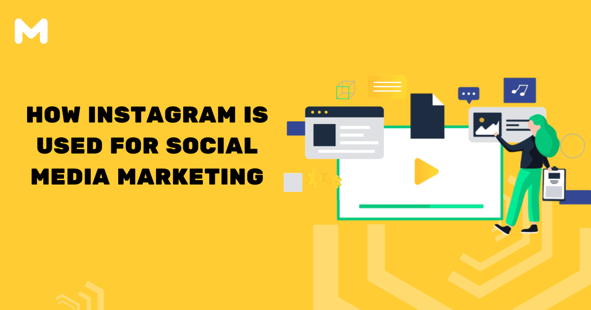 How Instagram Is Used For Social Media Marketing