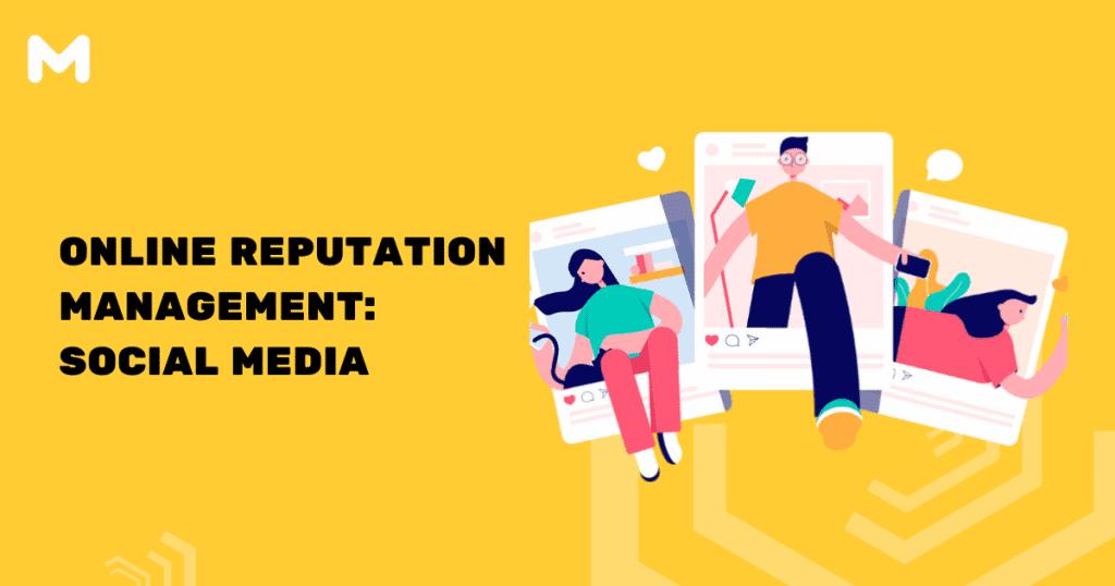 Online Reputation Management Social Media