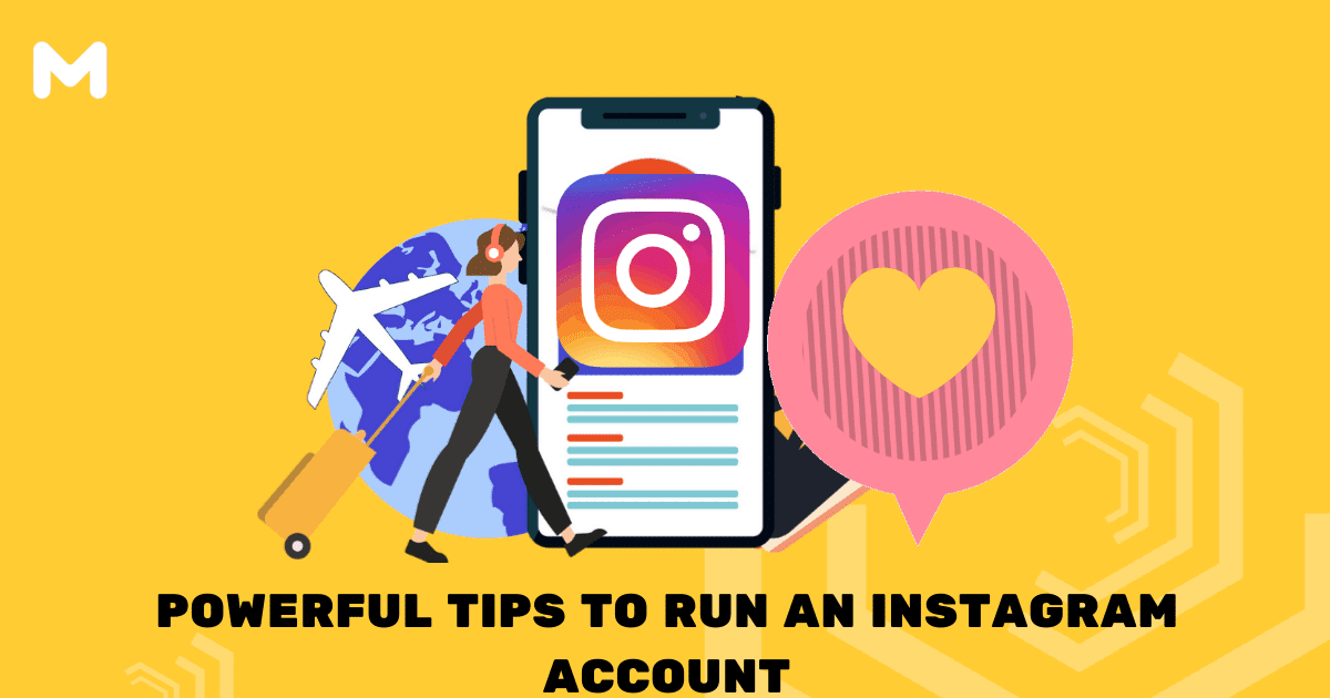 Powerful Tips to Run an Instagram Account