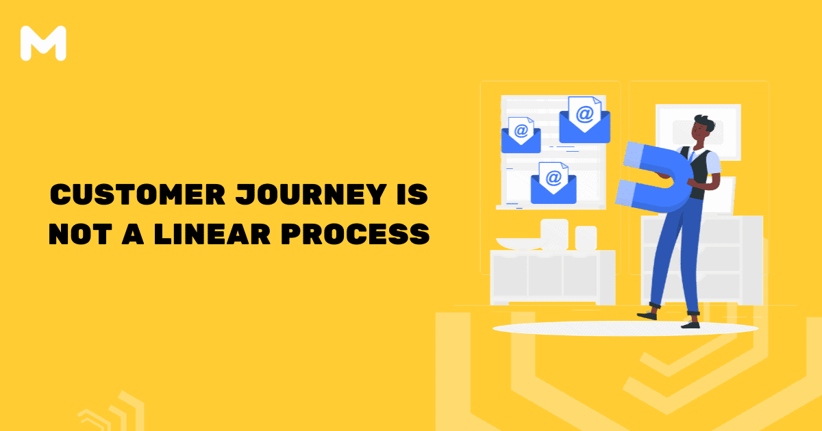 Customer Journey is Not a Linear Process