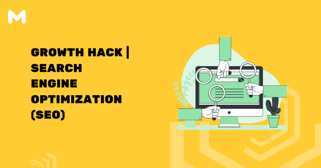Growth Hack Search Engine Optimization (SEO)