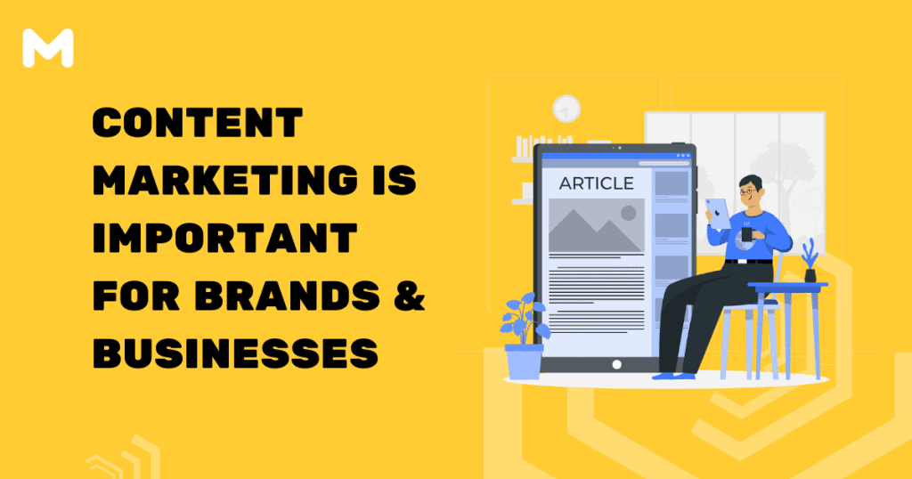 Content Marketing is Important for Brands & Businesses