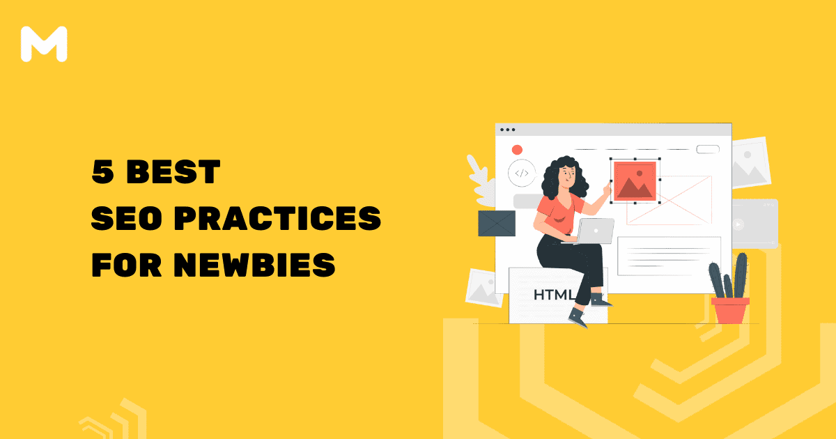 5 Best SEO Practices For Newbies