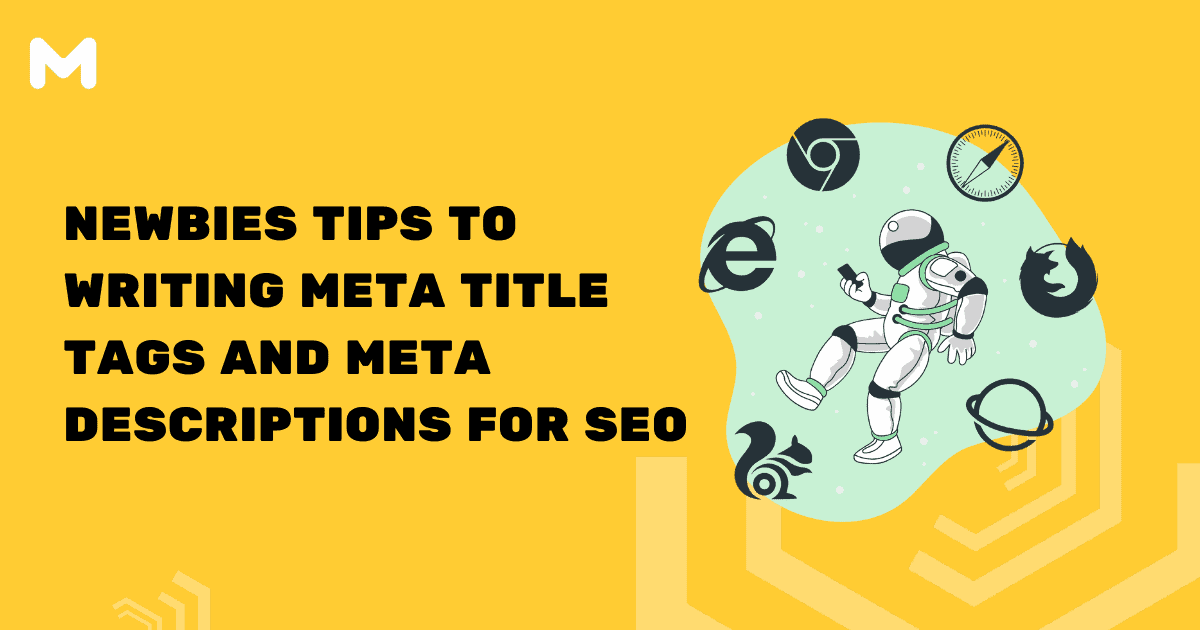 Newbies Tips to Writing Meta Title Tags and Meta Descriptions for SEO