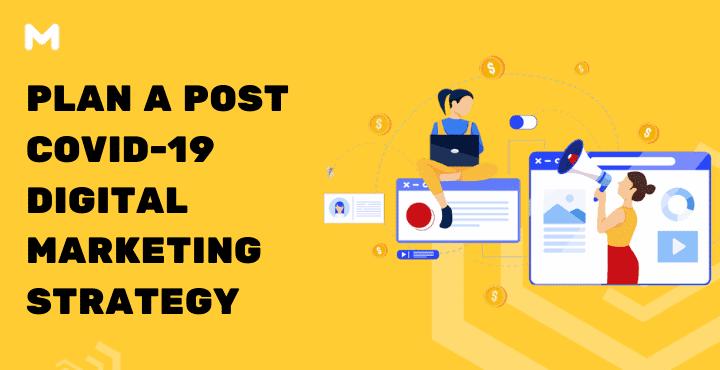 Plan a Post Covid-19 Digital Marketing Strategy