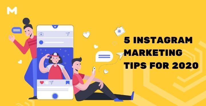 5 Instagram Marketing Tips For 2020