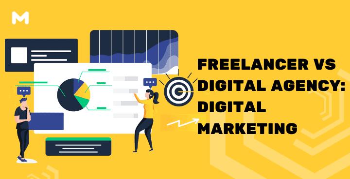 Freelancer VS Digital Agency Digital Marketing