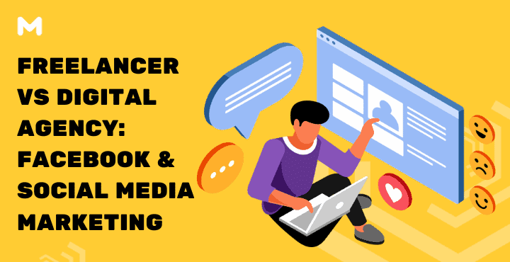 Freelancer VS Digital Agency Facebook & Social Media Marketing