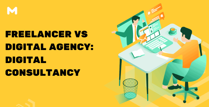 Freelancer VS Digital Agency Digital Consultancy