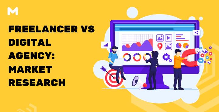 Freelancer VS Digital Agency Market Research